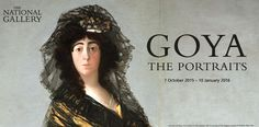 Goya The Portraits exhibit, National Gallery, London