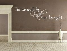Bible Verse Sign For We Walk By Faith Wall Decal 2 Corinthians Vinyl Wall Decal Wall Decal Walk By Faith Decal Custom, Home Decor - wallquotes Bible Verse Signs, Faith Scripture, Inspirational Wall Decals, Inspirational Quotes, Eco Friendly Paint, Love Wall, Walk By Faith, Walking By, Wall Quotes