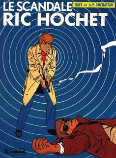Cover for Ric Hochet (1963 series) #33 - Le scandale Ric Hochet
