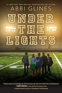 Under the Lights / by Abbi Glines. This book is not available in Middleboro right now, but it is owned by other SAILS libraries. Place your hold today!