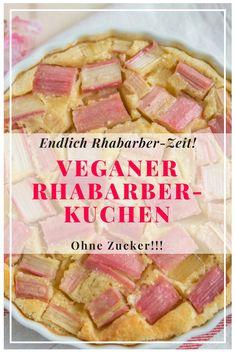 Veganer Rhabarberkuchen - ohne Zucker! Und warum Rhabarber so gesund ist - auf liebewasist.com #healthy #food #baking