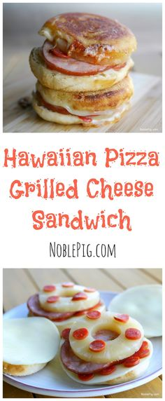 Hawaiian Pizza Grilled Cheese Sandwich, from NoblePig.com.