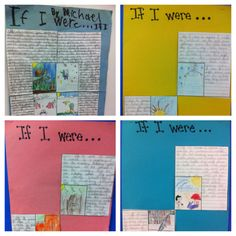 "3rd Grade students created a ""If I Were"" board, explaining what they would be if they were a season, color, book, and animal.  Meets Common Core Standard W. 3.3: Write narratives to develop real or imagined experiences or events using effective technique, descriptive details, and clear event sequences."
