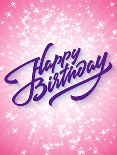 Sparkling Happy Birthday Card. This birthday card really pops! Dazzle your friend with a sparkling birthday greeting. The bubblegum pink backdrop and twinkling stars that burst on top make for a fun and festive birthday card. Happy Birthday is spelled out in italic, purple font for a simple greeting that is still full of pizzazz. Like stars exploding through the galaxy, this awesome birthday card is a great choice for a stellar friend.