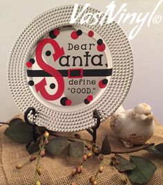 Charger Plate Decorative Dear Santa Define Good Belt by VastVinyl