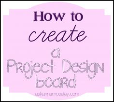 How to create a design board and organize your makeover -- Ask Anna