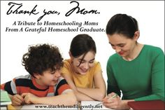 Thank you, Homeschooling Mom! A Tribute to Homeschooling Moms Everywhere