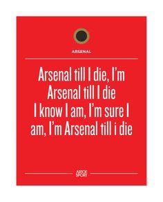 Arsenal - Till I Die
