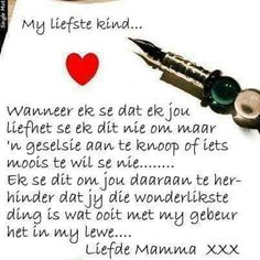My dearest child- My liefste kind My dearest child - Mother Son Quotes, Daughter Quotes, To My Daughter, Daughters, Sons, Prayer Quotes, Bible Verses Quotes, Spiritual Quotes, Happy Birthday Quotes
