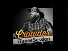 Crowder - I Saw the Light [iTunes Session]