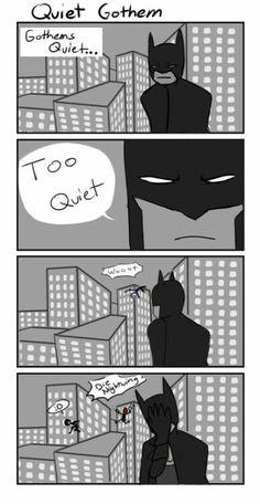 too quiet
