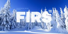 Font of the day: Firs | Typography | Creative Bloq