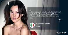 'We all dream of seeing Monica Bullucci naked' - the most memorable quotes of 2014 - Goal.com