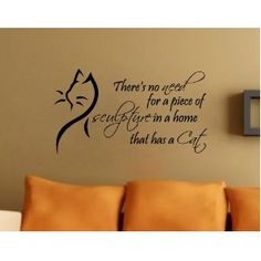 Theres No Need Cat Wall Decal Quote Vinyl Sculpture Pet Large Nice Sticker