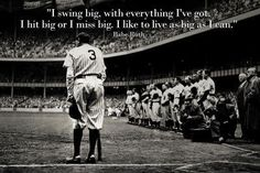 (13x19) Babe Ruth Swing Big Quote Sports Poster Print by Poster, http://www.amazon.com/dp/B006MOIR12/ref=cm_sw_r_pi_dp_iOJxrb1F7E99E