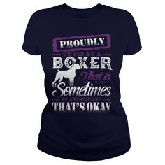 PROUDLY OWNED BY A BOXER T-Shirts, Hoodies ==►► Click Image to Shopping NOW!