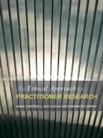 An ethical approach to practitioner research [electronic resource] : dealing with issues and dilemmas in action research / edited by Anne Campbell and Susan Groundwater-Smith.