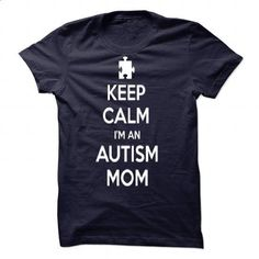 Keep Calm Im An Autism Mom  - #funny tshirts #customized hoodies. ORDER NOW => https://www.sunfrog.com/Valentines/Keep-Calm-Im-An-Autism-Mom-89540476-Guys.html?id=60505