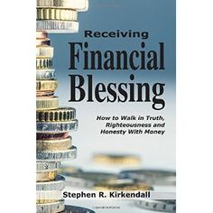 #Book Review of #ReceivingFinancialBlessing from #ReadersFavorite - https://readersfavorite.com/book-review/receiving-financial-blessing  Reviewed by Alexandra J. Savage for Readers' Favorite  Receiving Financial Blessing: How to Walk in Truth, Righteousness and Honesty With Money by Stephen R. Kirkendall is in itself a blessing. It informs readers of the curse or favor one could potentially receive if they are obedient to God with their finances. Tithing is not an outdate...
