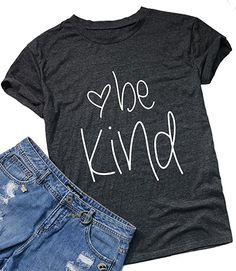 Be Kind T-Shirt Womens Graphic Printed Fashion Short Sleeve Tops Blouses Size U - Graphic Shirts - Ideas of Graphic Shirts - Be Kind T-Shirt Womens Graphic Printed Fashion Short Sleeve Tops Blouses Size US XS/Tag S (Gray) Funny Tee Shirts, Vinyl Shirts, S Shirt, Shirt Style, Be Kind T Shirt, Mama Shirt, Christian Shirts, Funny Christian, Graphic Shirts
