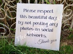 If you don't want your big day on social media, make sure your guests know it!
