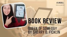 Book Review: Queen of Someday by Sherry D. Ficklin Book Review, The Creator, Queen, Thoughts, Youtube, Books, Libros, Book, Book Illustrations