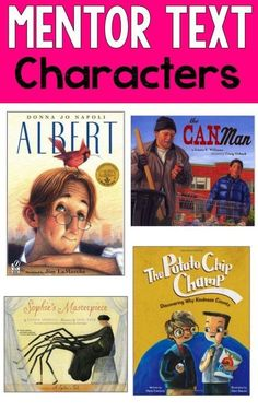 Reading Mentor Texts-Great mentor texts for teaching characterization and changes in characters!