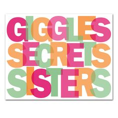 Giggles Secrets Sisters Art Poster with your custom colors Love My Sister, Best Sister, To My Daughter, Sister Sister, Daughters, Lil Sis, Brother, Sisters Forever, Friends Forever
