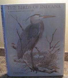 The BIRDS OF INDIANA Beautiful LARGE Book of Hoosier Birdlife, SIGNED, VERY NICE