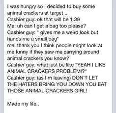 @Allison Rice Reynolds reminds me of what i said about animal crackers on thursday:P