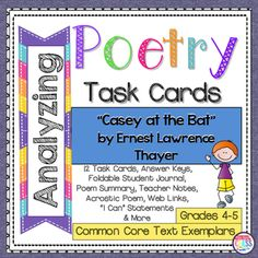 """Ernest Lawrence Thayer's poem, """"Casey at the Bat"""" task cards for grades Includes teacher poem summary, poem analysis, student recording booklet, poet biography and all answer keys. Sensory Words, Text To Self Connection, Teacher Poems, Poem Analysis, Text To World, Teaching Career, Teaching Tips, I Can Statements, Renz"""