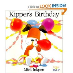 Kipper's Birthday by Mick Inkpen