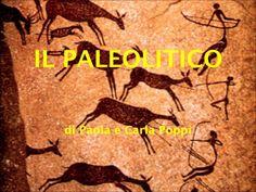 IL PALEOLITICO di Paola e Carla Poppi
