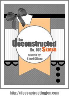 Deconstructed Sketch No. 105 - deconstructing jen   handmade cards, sketches and tutorials