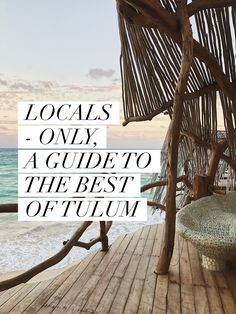 Locals Only - A guide to the Best of Tulum Mexico >> by travel blogger Michelle Moore