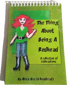 Do you know everything about redheads? You could learn something...Little Redheaded Book – A celebration of red hair