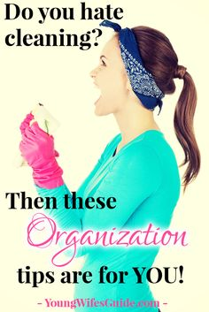 Ladies, if you are like me, and your house feels out of control, you can't keep up on the dishes, laundry, meal planning, and you feel like your home is in a constant state of chaos…read on for the organization lessons I've been learning lately (and what I still have to learn). http://youngwifesguide.com/do-you-hate-cleaning/