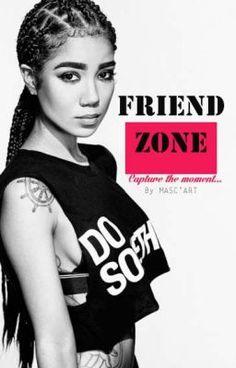 FRIEND ZONE - PARTIE 1 #wattpad #roman-damour