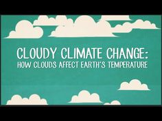 How do clouds affect Earth's temperature? A CERN scientist explains: