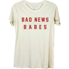 Bad News Babes Ivory featuring polyvore, fashion, clothing, tops, t-shirts, shirts, t shirts, oversized tee, ivory tee, cotton t shirts, over sized t shirt and over sized shirts