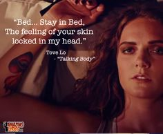 "lyric from ""Talking Body"" by Tove Lo #lyrics #top40 #popmusic #tovelo"