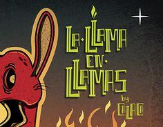 """Check out new work on my @Behance portfolio: """"La Llama en Llamas """" http://be.net/gallery/33012403/La-Llama-en-Llamas-"""