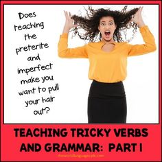 Teaching Tricky Verbs and Grammar, Part Tips for French, Spanish, and other language teachers. Samples from my Spanish preterite, imperfect unit. Free Spanish Lessons, Spanish Lesson Plans, French Lessons, Imperfect Spanish, Teaching Spanish, Spanish Activities, Spanish Teacher, Spanish Classroom, Learn Spanish