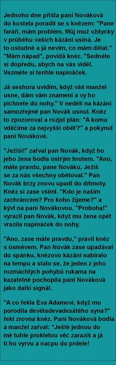Jednoho dne přišla paní Nováková do kostela.. | torpeda.cz - vtipné obrázky, vtipy a videa English Jokes, Everything And Nothing, Jokes Quotes, True Stories, Funny Pictures, Funny Memes, Chuck Norris, Funny Pics, Ouat Funny Memes