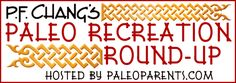 PFC Paleo Recreation RoundUp hosted by PaleoParentshttp://paleoparents.com/2013/paleo-p-f-changs-recipe-recreation-round-up/