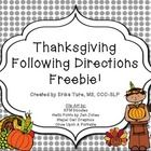 Free! Thanksgiving following directions activity contains 10 prepositional directions.