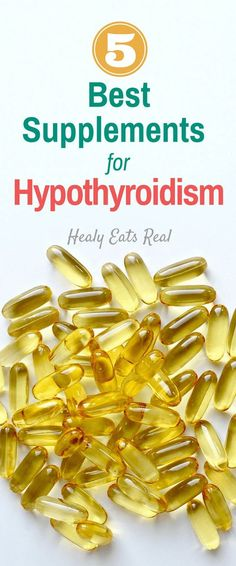 5 Best Thyroid Supplements for Hypothyroidism-- options for supplementation for an underactive thyroid