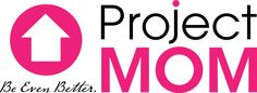 Win 2 All Access Passes to Project Mom Conference in Dallas on April 28th!