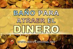 Baño Para Atraer el Dinero Iris, Money Spells, Spiritual Messages, White Magic, Quick Money, God Prayer, New Year 2020, Excercise, Reiki