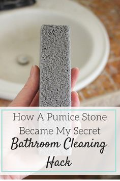 How A Pumice Stone Became My Secret Bathroom Cleaning Hack